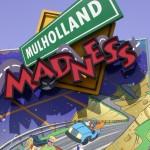 mulhollandmadness